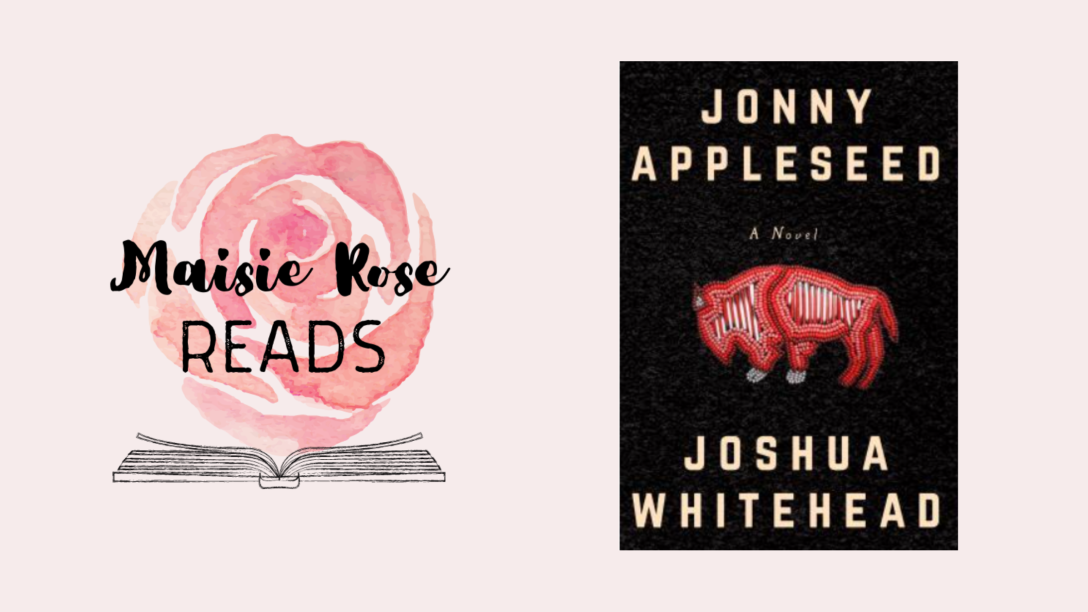 Left: the Maisie Rose Reads logo, a watercolour pink rose above an open book. Right: the cover of Jonny Appleseed, a novel by Joshua Whitehead.